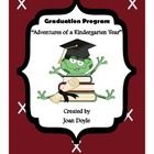 """The Adventures of a Kindergarten Year"" is a Graduation Program I wrote because it was so hard to find creative programs for our students to showca..."
