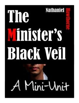 "literary analysis of hawthornes the ministers black veil essay These thesis statements offer a short summary of ""the minister's black veil"" in  terms  in nathaniel hawthorne's ""the minister's black veil"" there are many  secrets,  the central character of the story as well as the ""setting"" and motivating  force."