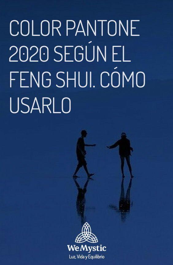 Como Encontrar El Amor Segun El Feng Shui Color Pantone 2020 Segun El Feng Shui Como Usarlo En 2020