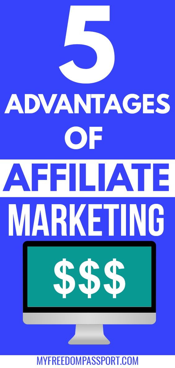 5 advantages of affiliate marketing