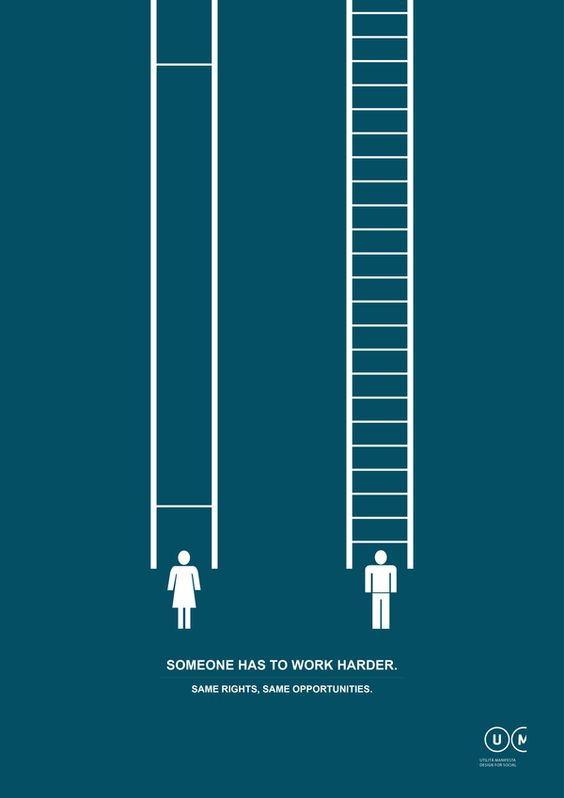 This picture speaks a thousands, Women are often neglected by society and have to work 10x harder than men to reach their goals. In this picture it shows the struggle for a lady to reach the top compared to a man