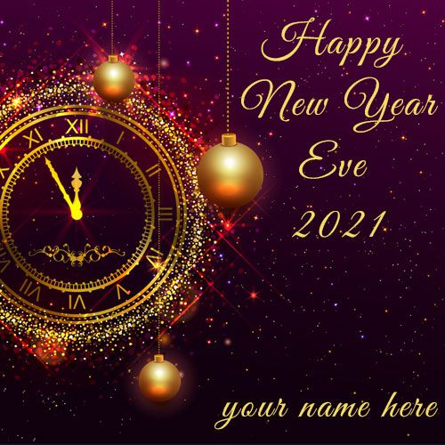 Happy New Year Eve 2021 Wallpaper With Name Happy New Year Pictures Happy New Years Eve Happy New Year Fireworks New year wallpaper with name
