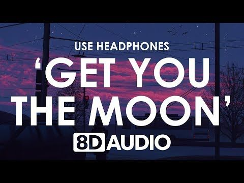 If I Could I D Get You The Moon 8d Audio Youtube You Make Me Laugh Audio Songs