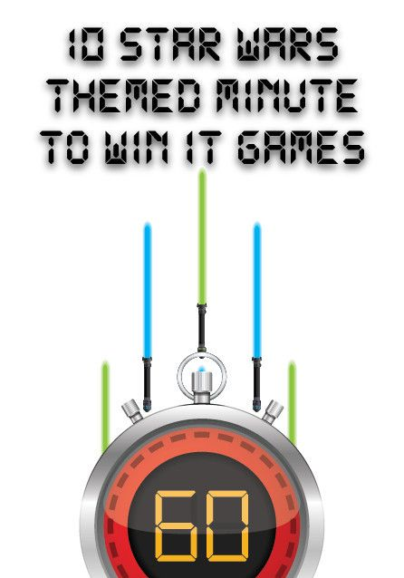 Star Wars Themed Minute to Win It Games