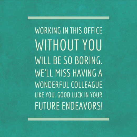 Farewell Messages For A Colleague That S Leaving The Company