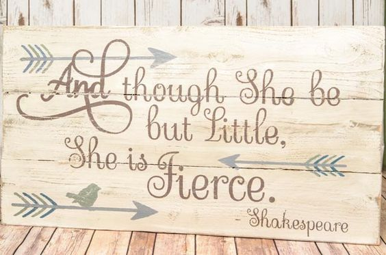 Shakespeare Quotes She May Be Small: Nursery Signs, Little Girls And Baby Girls On Pinterest