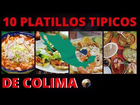 10 Platillos Típicos De Colima Comida De Colima Mexico Youtube Platillos Tipicos Comida étnica Platillos