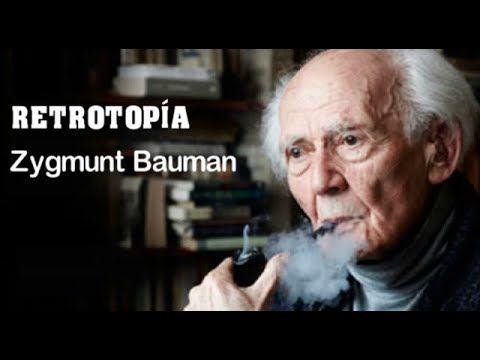 Retrotopia Zygmunt Bauman En 2020 Con Imagenes Resumen Del