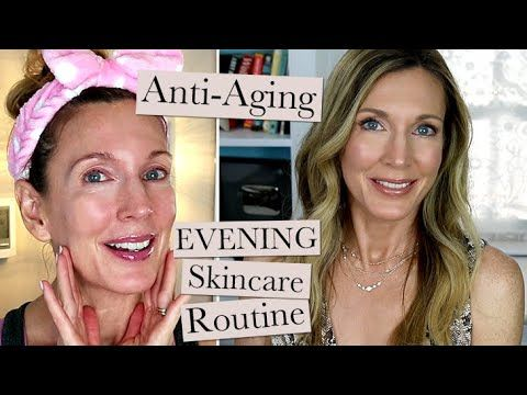 Evening Anti Aging Skincare Routine A Beauty Post From The Blog Hot Flashy Written In 2020 Anti Aging Skincare Routine Anti Aging Skin Products Skin Care Routine
