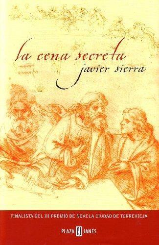 Download La Cena Secreta Exitos Ebook Online Unlimited Download Here Https Pintersnow Blogspot Com Book 8401335531 Novels The Secret Secret