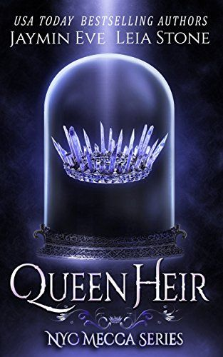 Queen Heir (NYC Mecca series Book 1) by Jaymin Eve https://www.amazon.com/dp/B01LY440MK/ref=cm_sw_r_pi_dp_x_ioaoybZ2AGP8S: