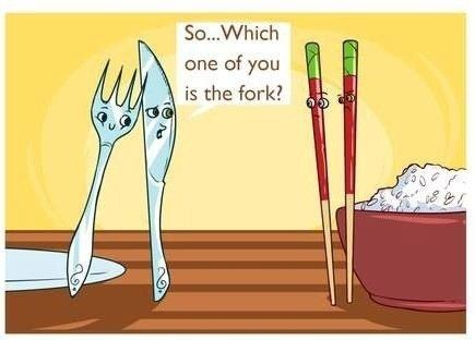 """""""That's like asking which chopstick is the fork, you realize that – right?"""" 