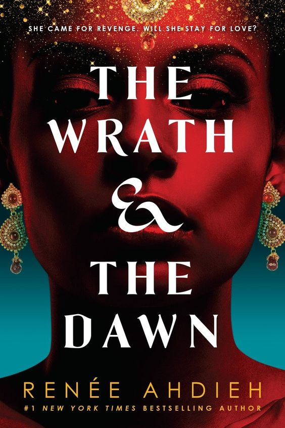 Redesigned Paperback #CoverReveal The Wrath & the Dawn (The Wrath and the Dawn, #1) by Renee Ahdieh