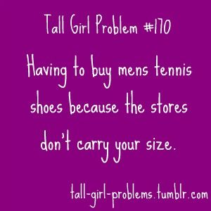 Story of my life. For clothes too. No wonder my femme-amorphosis took so long!