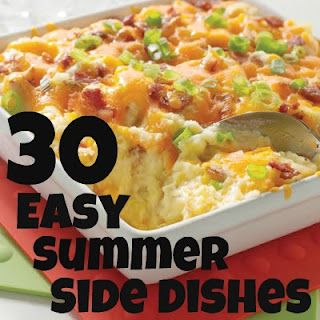 30 Easy Summer Side Dishes. I use to have a hard time figuring out side dishes... this will help, and they are all so yummmm