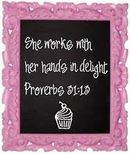 She works with her hands in delight! Proverbs 21:12