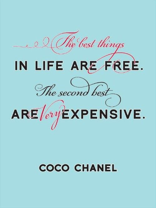 Coco knows best.: Coco Chanel Quotes, Second Best, My Life, Expensive Coco, Well Said, So True, True True, Cocochanel, True Stories