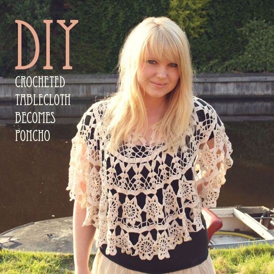DIY – Crocheted tablecloth becomes poncho