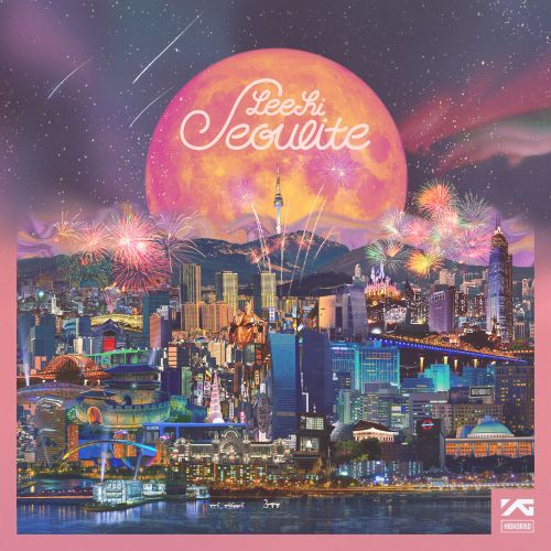 [Full Album] Lee Hi - Seoulite (2016)
