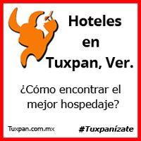 Hoteles en Tuxpan, Veracruz ¿Cómo encontrar el mejor hospedaje