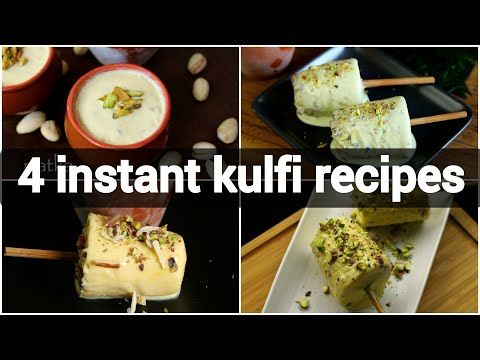 4 Instant Kulfi Recipes Kulfi Recipes With Condensed Milk Instant Kulfi Recipes Youtube In 2020 Kulfi Recipe Malai Kulfi Recipe Condensed Milk Recipes