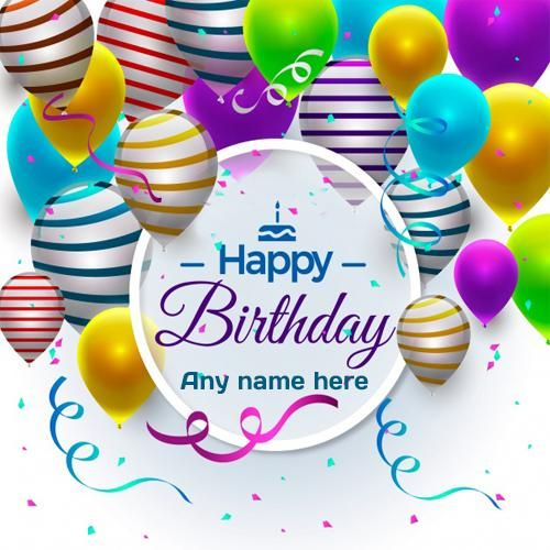 Write Name On Happy Birthday Wishes Greeting Cards Pic Happy