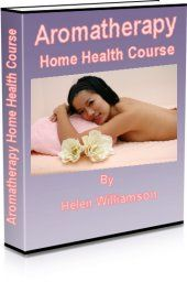 Complete Guide to Aromatherapy - Aromatherapy UK   Health-Vitality.com $47.00