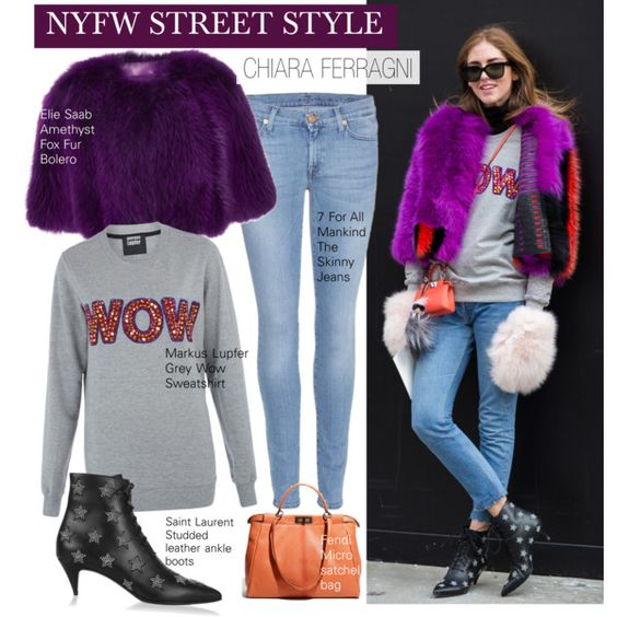 NYFW Stree Style-Chiara Ferragni by kusja on Polyvore featuring мода, Markus Lupfer, Elie Saab, 7 For All Mankind, Yves Saint Laurent, Chiara Ferragni, StreetStyle, NYFW, chiaraferragni and fashionWeek
