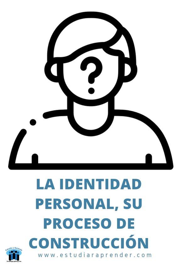 la identidad personal, su proceso de construccion