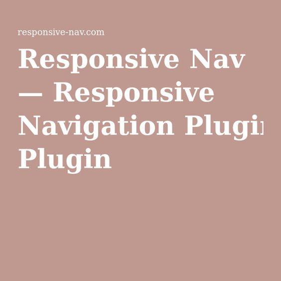 Responsive Nav — Responsive Navigation Plugin