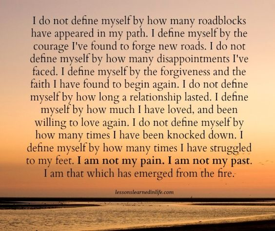I Am Not My Past Lessons Learned In Life Meaningful Quotes Lessons Learned