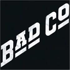 Bad Company  I have..fav music
