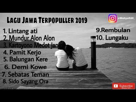 Lagu Jawa Terpopuller 2019 Lintang Ati Mundur Alon Alon