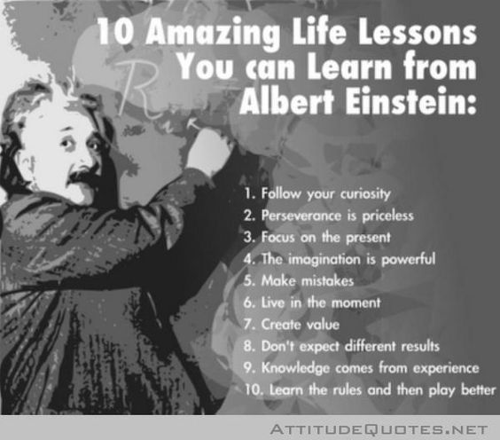 ... Amazing.: 10 Amazing, 10 Lessons, Einstein S, Einstein Quotes, Life Lessons, 10 Life, Amazing Lesson, Albert Einstein, Amazing Life
