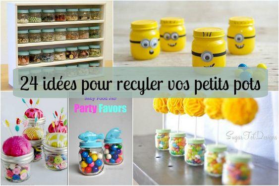 24 id 233 es pour recycler vos petits pots de pur 233 e de b 233 b 233 b 233 b 233 et