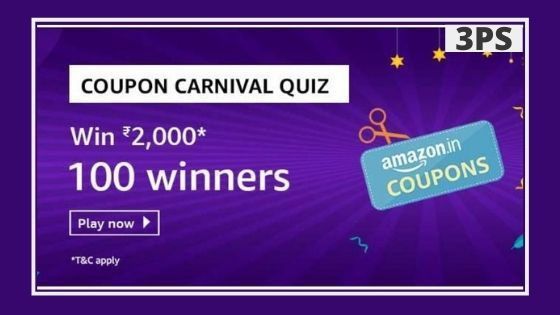 Amazon Coupon Carnival Quiz Answers Win Rs 2 000 Pay In 2020 Amazon Coupons Quiz Coupons