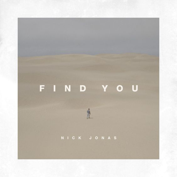 Find You By Nick Jonas Added To Discover Weekly Playlist On