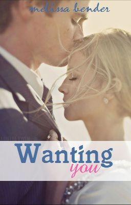 Wanting You   Prologue