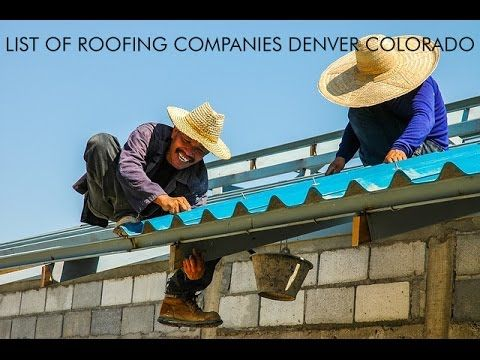 Wonderful List Of Roofing Companies Denver Colorado Learn More: Http://ift.tt/2fmOqfG  The Lost Secret Of Roof Repair Expert If You Decide To Re Roof Youu0027ll Tu2026