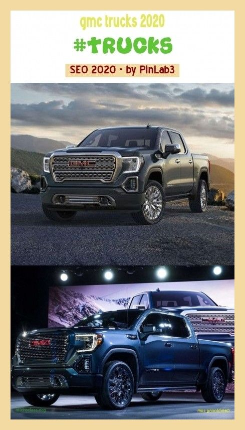 Gmc Trucks 2020 Trucks Cars Gmc Trucks Sierra Gmc Trucks For