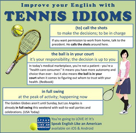Useful Idioms Of The Day Many Idioms In The English Language Come From The World Of Sports Here Are A Few From Tennis Idioms Tennis Learning English Online