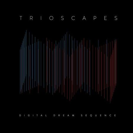 Trioscapes - Digital Dream Sequence (2014) Fusion / Progressive Rock band from USA #Trioscapes #Fusion #ProgressiveRock