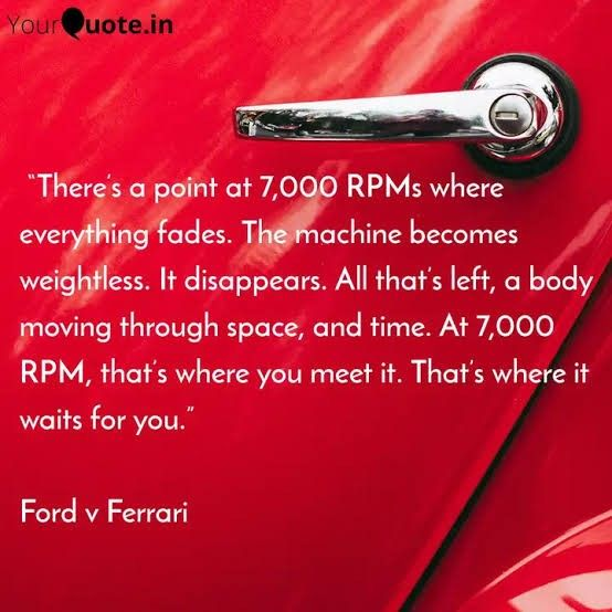 Ford Vs Ferrari Quotes 7000rpm In 2020 Film Quotes Inspirational Words Great Quotes