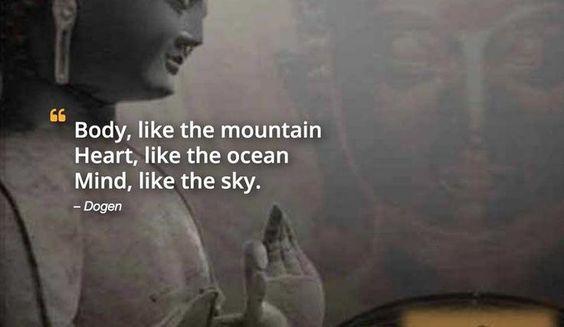 Body like the mountain, heart like the ocean, mind like the sky