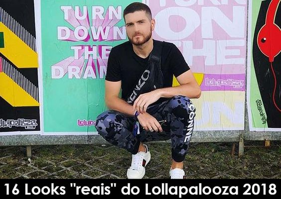 "16 Looks ""reais"" do Lollapalooza 2018"