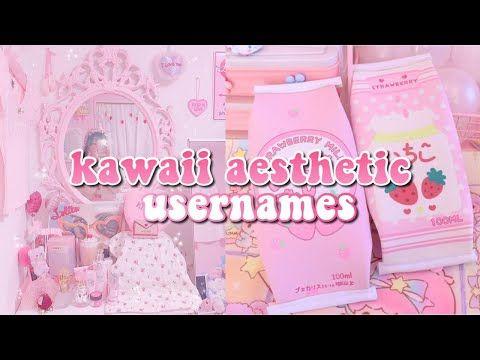 Kawaii Aesthetic Usernames Youtube In 2021 Aesthetic Usernames Usernames For Instagram Aesthetic Names