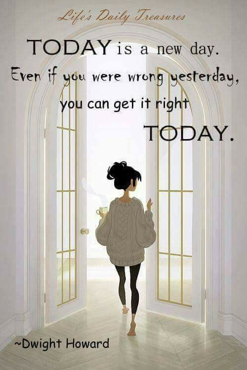 Pin By Debra On Inspiring Memes Today Is A New Day Inspirational Quotes Memes Quotes