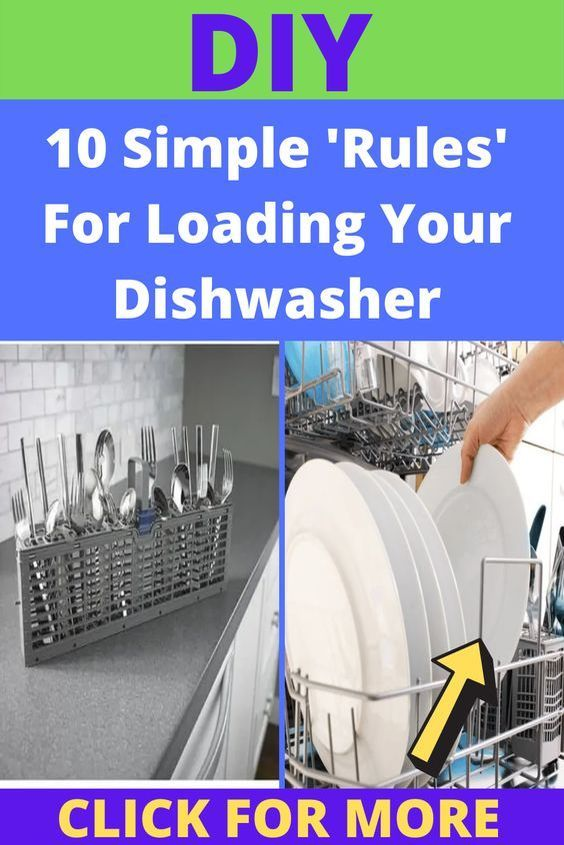 10 Simple Rules For Loading Your Dishwasher That You Should Always Be Following Diy Diy Life Hacks Fun Diys