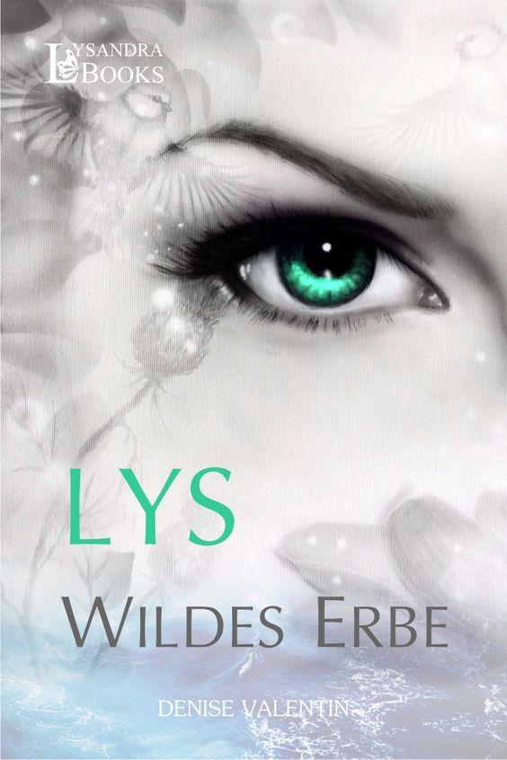 Lys Wildes Erbe / Copyright: Lysandra Books Verlag / Bild: jozefklopacka - Fotolia #LysWildesErbe
