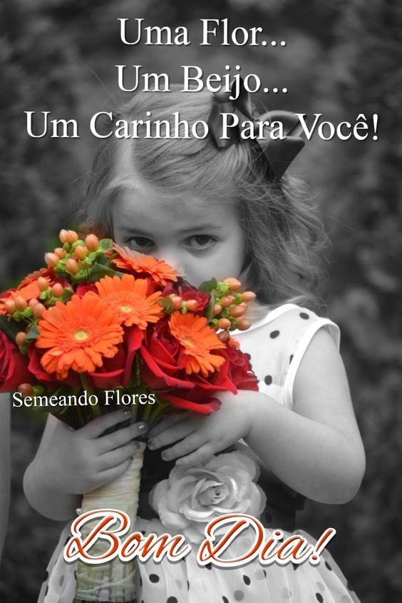 Uma flor… um beijo… um carinho para você. essa é..